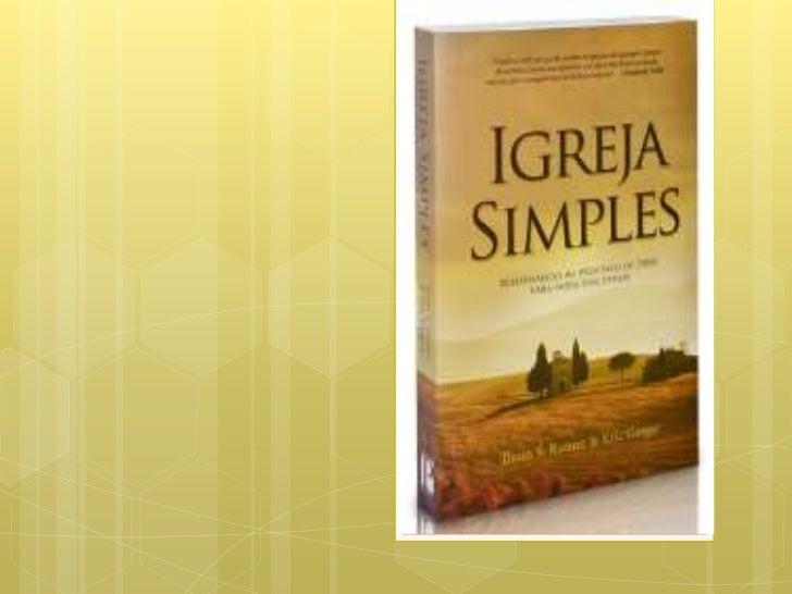 """ChristianityToday""""Um   livro útil que pode ajudar as igrejas, de qualquer grupo, denominação ou movimento, a ir além das ..."""