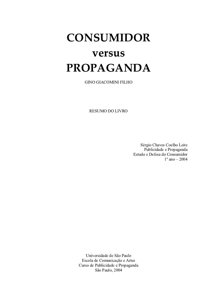 CONSUMIDOR    versus PROPAGANDA     GINO GIACOMINI FILHO           RESUMO DO LIVRO                                        ...