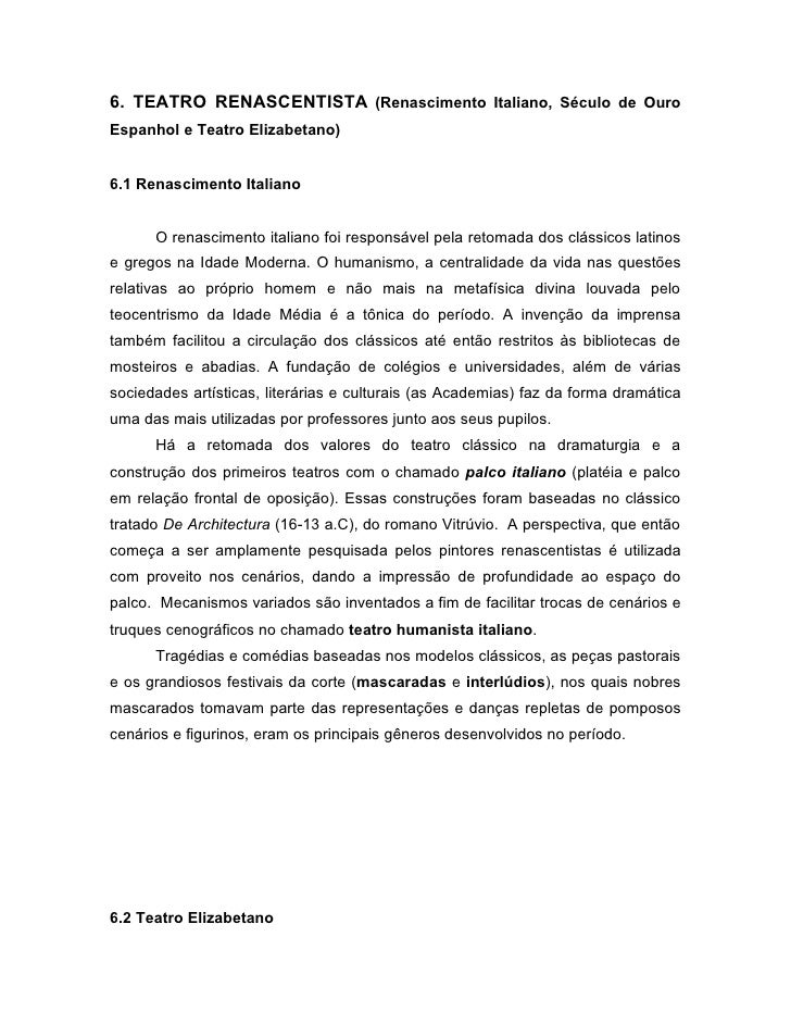 6. TEATRO RENASCENTISTA (Renascimento Italiano, Século de OuroEspanhol e Teatro Elizabetano)6.1 Renascimento Italiano     ...