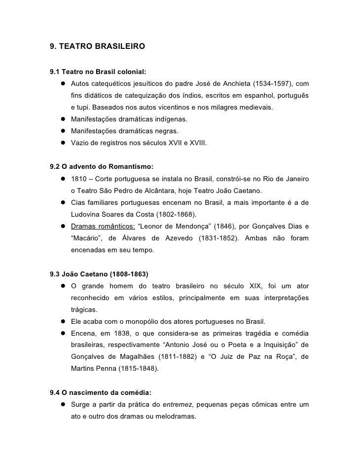 9. TEATRO BRASILEIRO9.1 Teatro no Brasil colonial:    Autos catequéticos jesuíticos do padre José de Anchieta (1534-1597)...