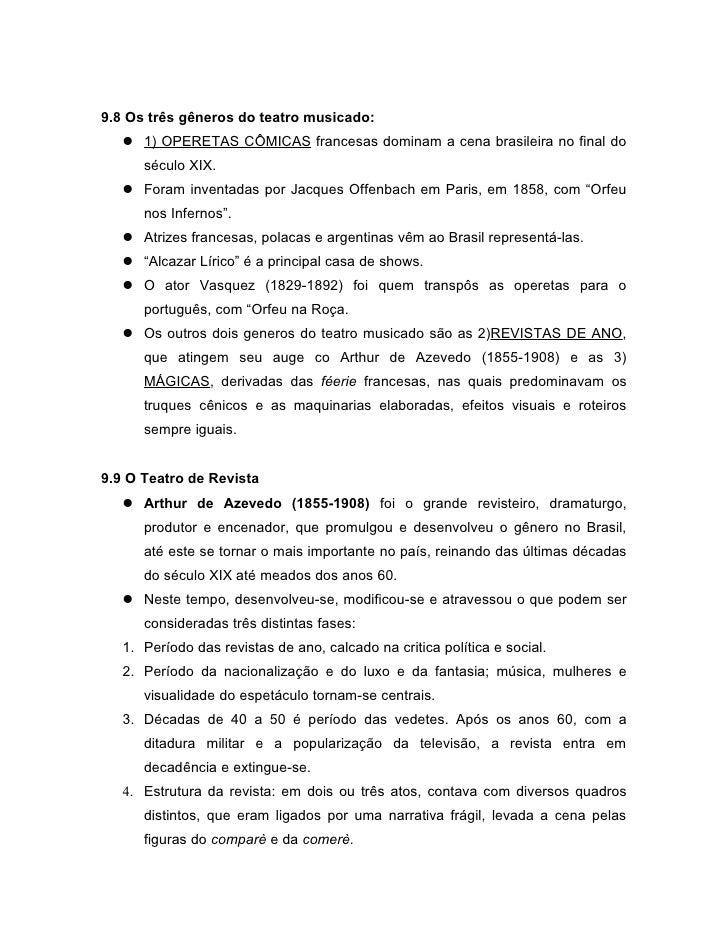 9.8 Os três gêneros do teatro musicado:    1) OPERETAS CÔMICAS francesas dominam a cena brasileira no final do      sécul...