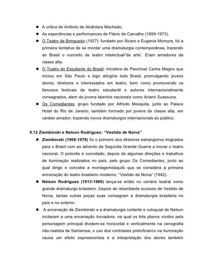  A crítica de Antônio de Alcântara Machado.    As experiências e performances de Flávio de Carvalho (1899-1973).    O T...