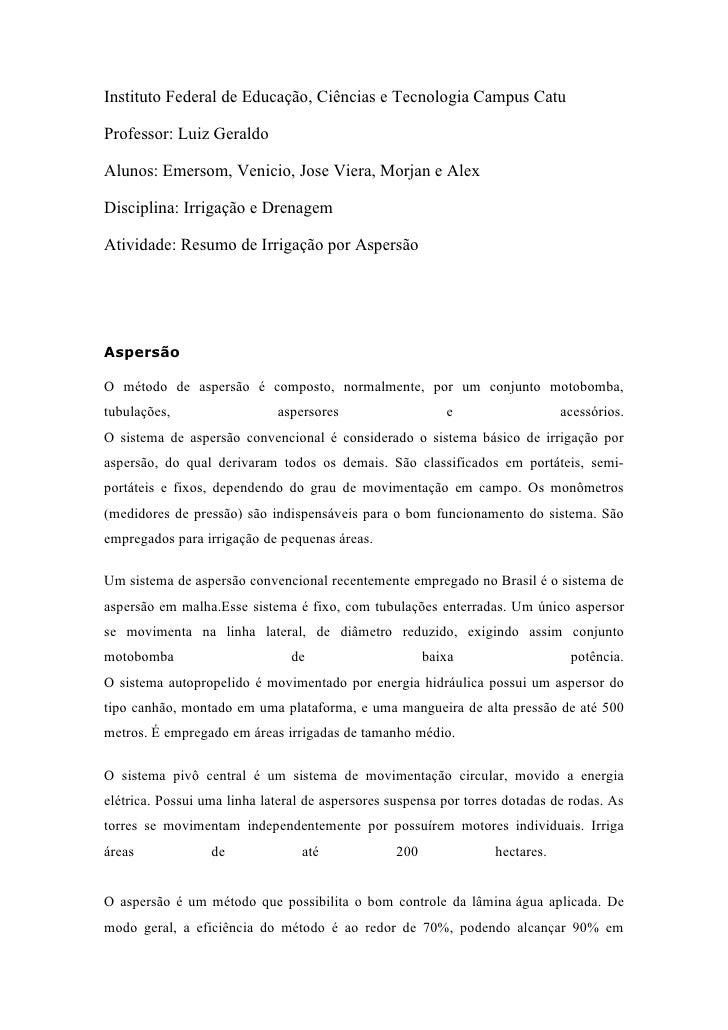 Instituto Federal de Educação, Ciências e Tecnologia Campus Catu  Professor: Luiz Geraldo  Alunos: Emersom, Venicio, Jose ...