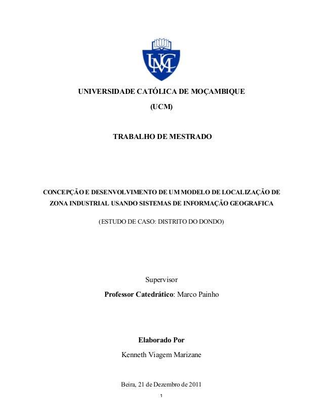 1      UNIVERSIDADE CATÓLICA DE MOÇAMBIQUE (UCM) TRABALHO DE MESTRADO CONCEPÇĂO E DESENVOLVIMENTO DE UM MODELO DE LOCA...
