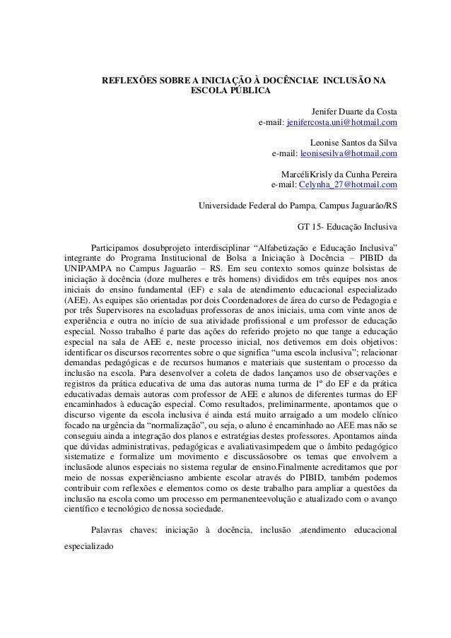 REFLEXÕES SOBRE A INICIAÇÃO À DOCÊNCIAE INCLUSÃO NA                         ESCOLA PÚBLICA                                ...