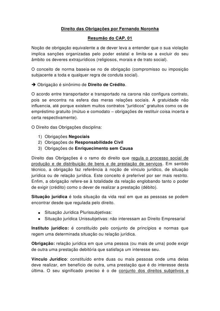 Direito das Obrigações por Fernando Noronha                             Resumão do CAP. 01Noção de obrigação equivalente a...