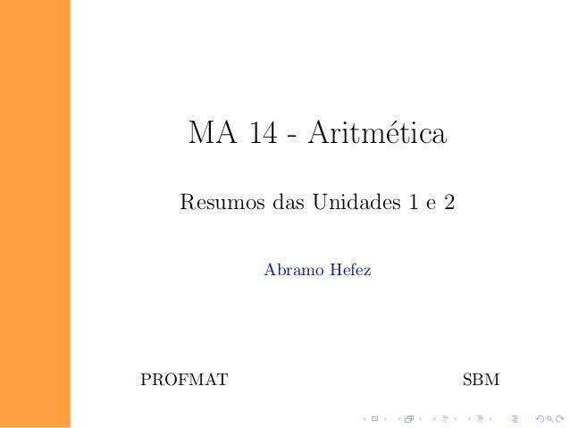 MA 14 - Aritm´tica                e   Resumos das Unidades 1 e 2          Abramo HefezPROFMAT                         SBM