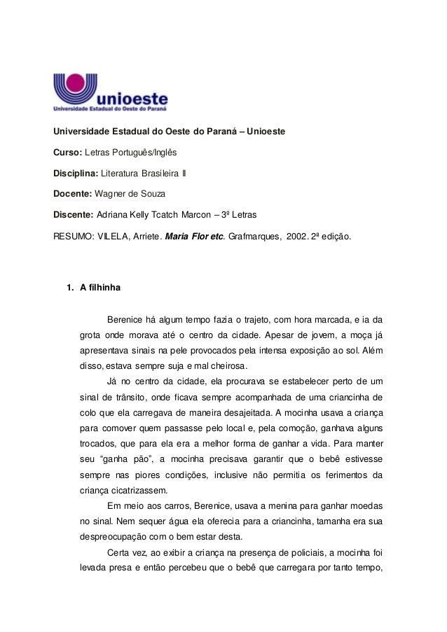 Universidade Estadual do Oeste do Paraná – Unioeste Curso: Letras Português/Inglês Disciplina: Literatura Brasileira II Do...