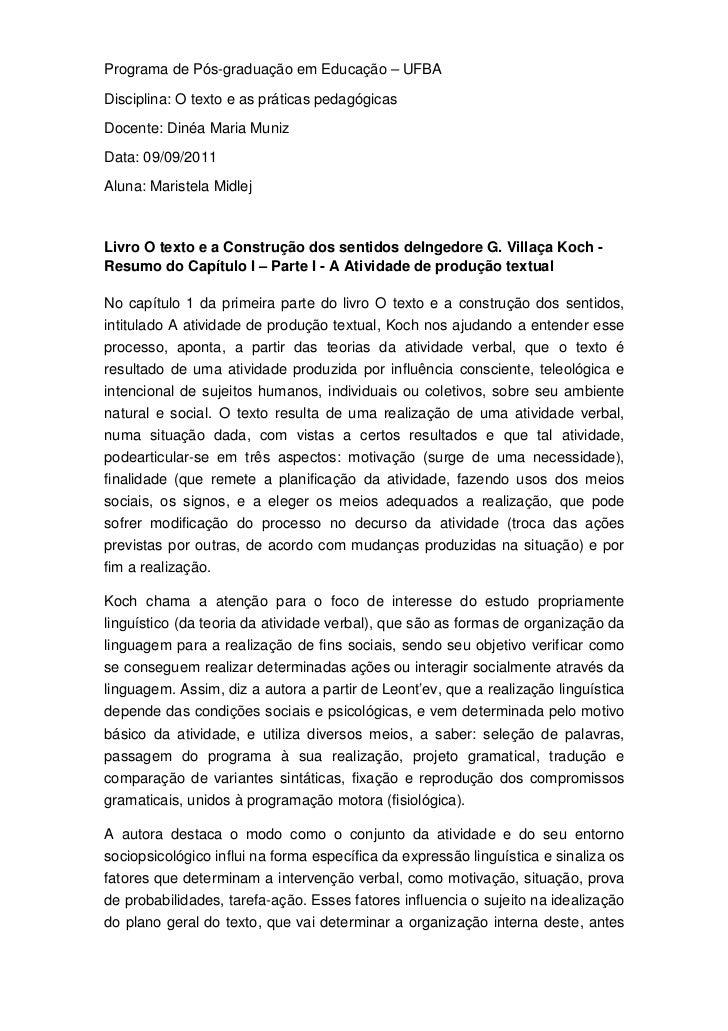 Programa de Pós-graduação em Educação – UFBADisciplina: O texto e as práticas pedagógicasDocente: Dinéa Maria MunizData: 0...