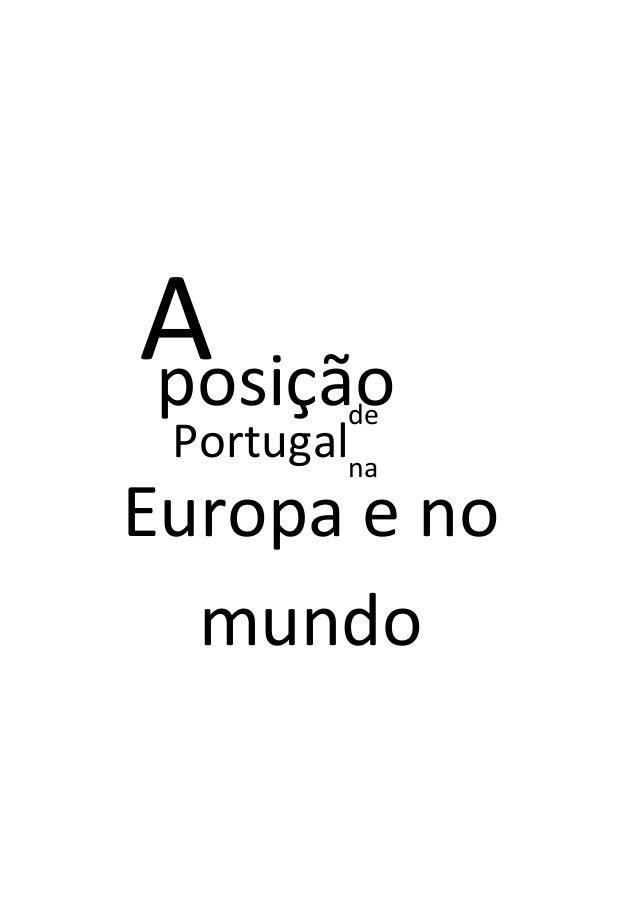 A posição de  Portugalna  Europa e no mundo