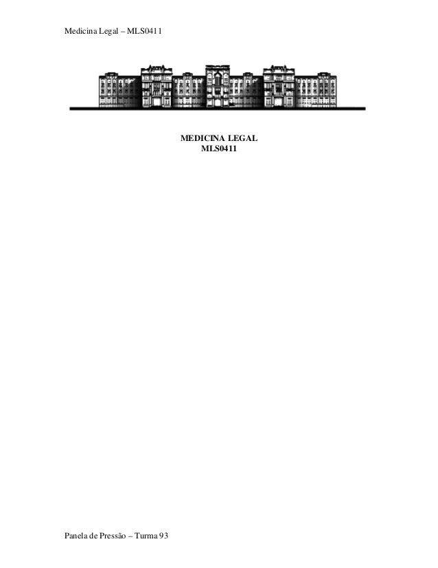 Medicina Legal – MLS0411 MEDICINA LEGAL MLS0411 Panela de Pressão – Turma 93