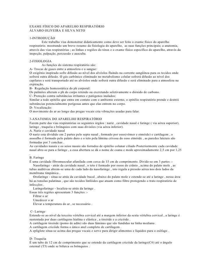 EXAME FÍSICO DO APARELHO RESPIRATÓRIO ÁLVARO OLIVEIRA E SILVA NETO  1-INTRODUÇÃO          Este trabalho visa demonstrar di...
