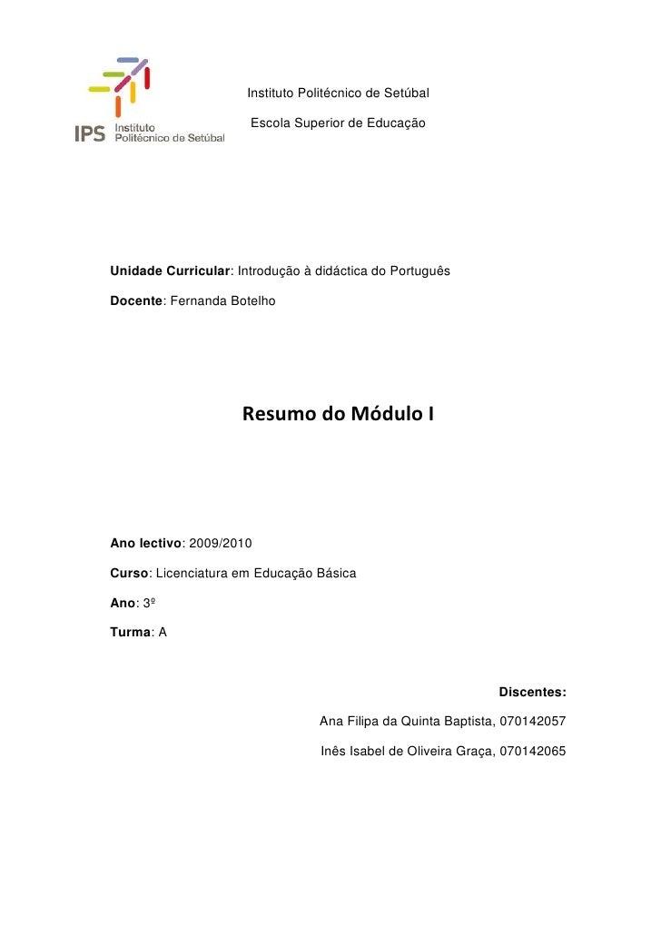 Instituto Politécnico de Setúbal                        Escola Superior de Educação     Unidade Curricular: Introdução à d...