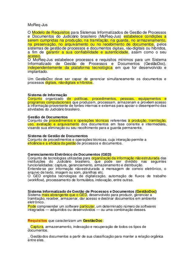 MoReq-JusO Modelo de Requisitos para Sistemas Informatizados de Gestão de Processose Documentos do Judiciário brasileiro (...