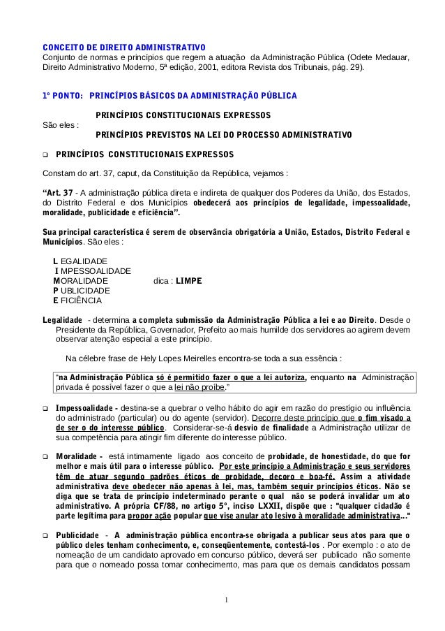 CONCEITO DE DIREITO ADMINISTRATIVOConjunto de normas e princípios que regem a atuação da Administração Pública (Odete Meda...