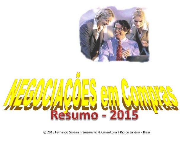 © 2015 Fernando Silveira Treinamento & Consultoria / Rio de Janeiro - Brasil