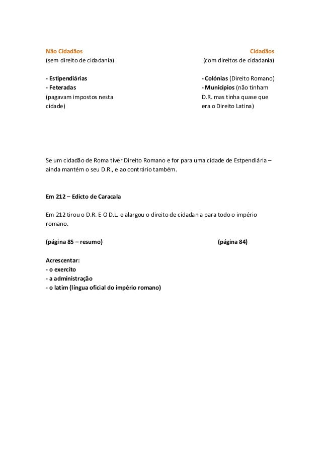Não Cidadãos (sem direito de cidadania)  Cidadãos (com direitos de cidadania)  - Estipendiárias - Feteradas (pagavam impos...