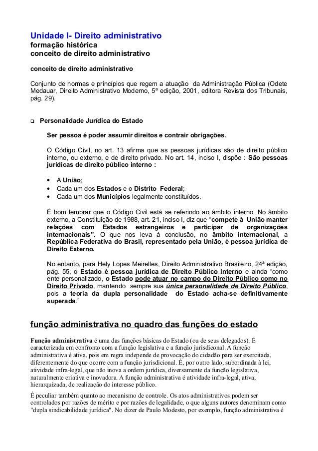 Unidade I- Direito administrativo formação histórica conceito de direito administrativo conceito de direito administrativo...