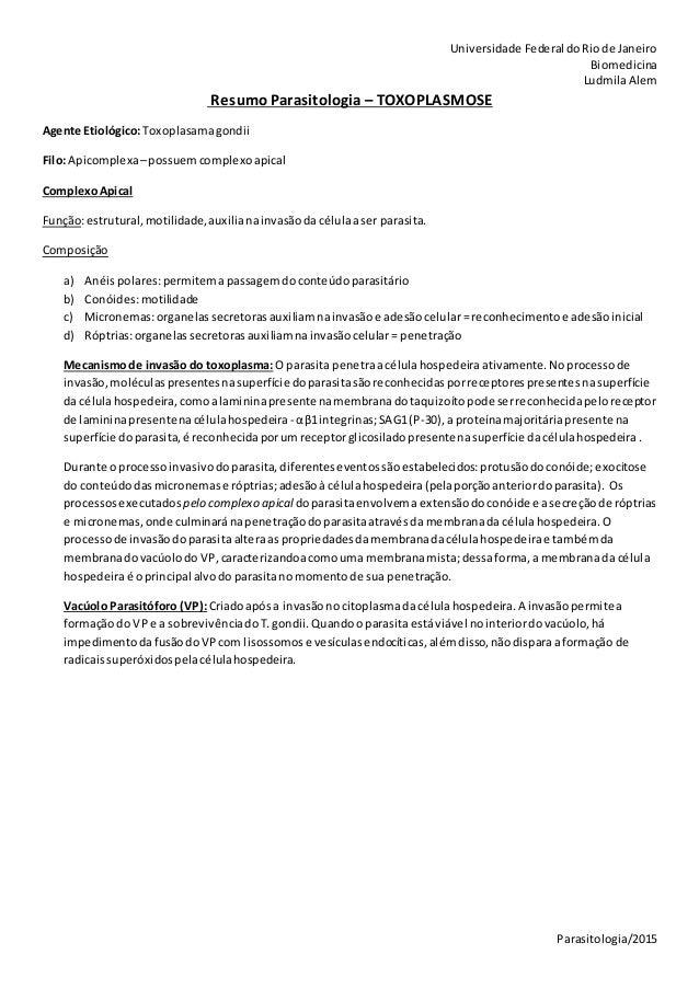 Universidade Federal doRiode Janeiro Biomedicina LudmilaAlem Parasitologia/2015 Resumo Parasitologia – TOXOPLASMOSE Agente...