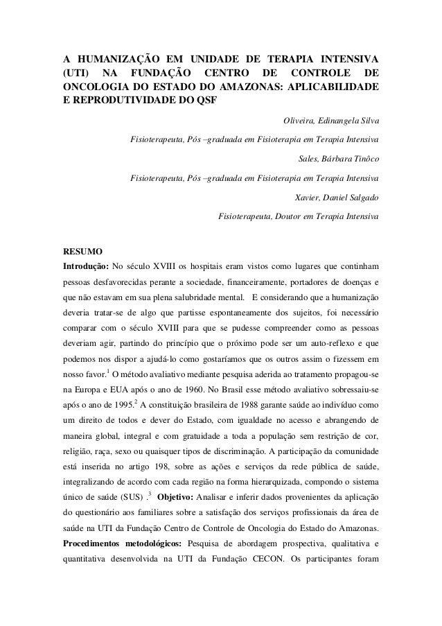 A HUMANIZAÇÃO EM UNIDADE DE TERAPIA INTENSIVA (UTI) NA FUNDAÇÃO CENTRO DE CONTROLE DE ONCOLOGIA DO ESTADO DO AMAZONAS: APL...