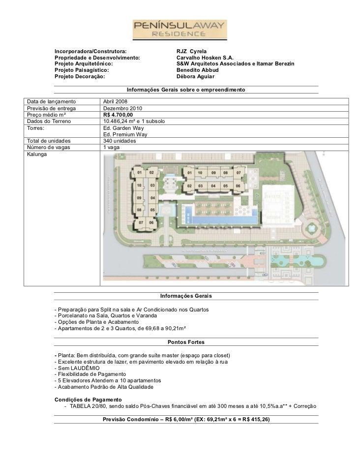 Incorporadora/Construtora:                       RJZ Cyrela          Propriedade e Desenvolvimento:                   Carv...