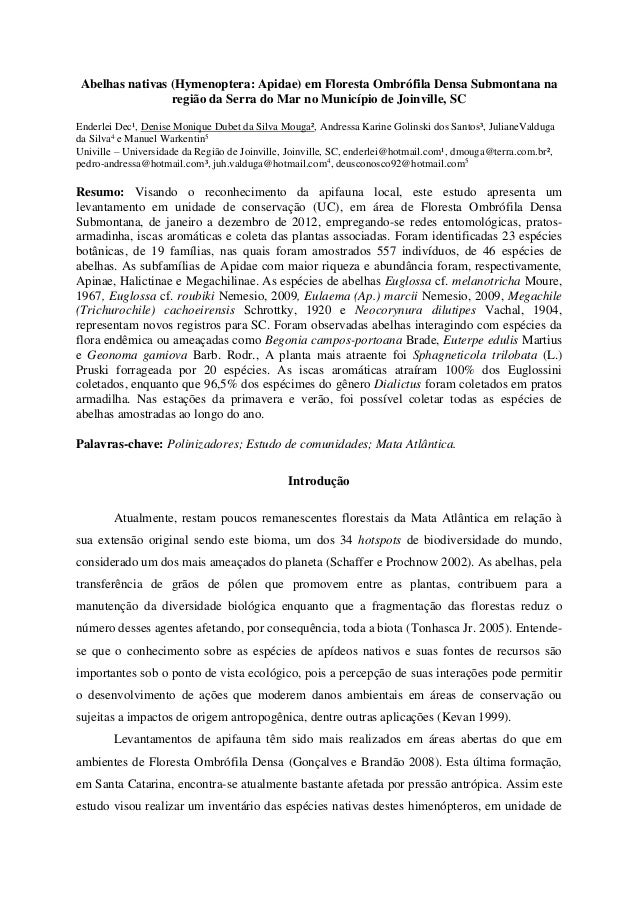 Abelhas nativas (Hymenoptera: Apidae) em Floresta Ombrófila Densa Submontana na região da Serra do Mar no Município de Joi...
