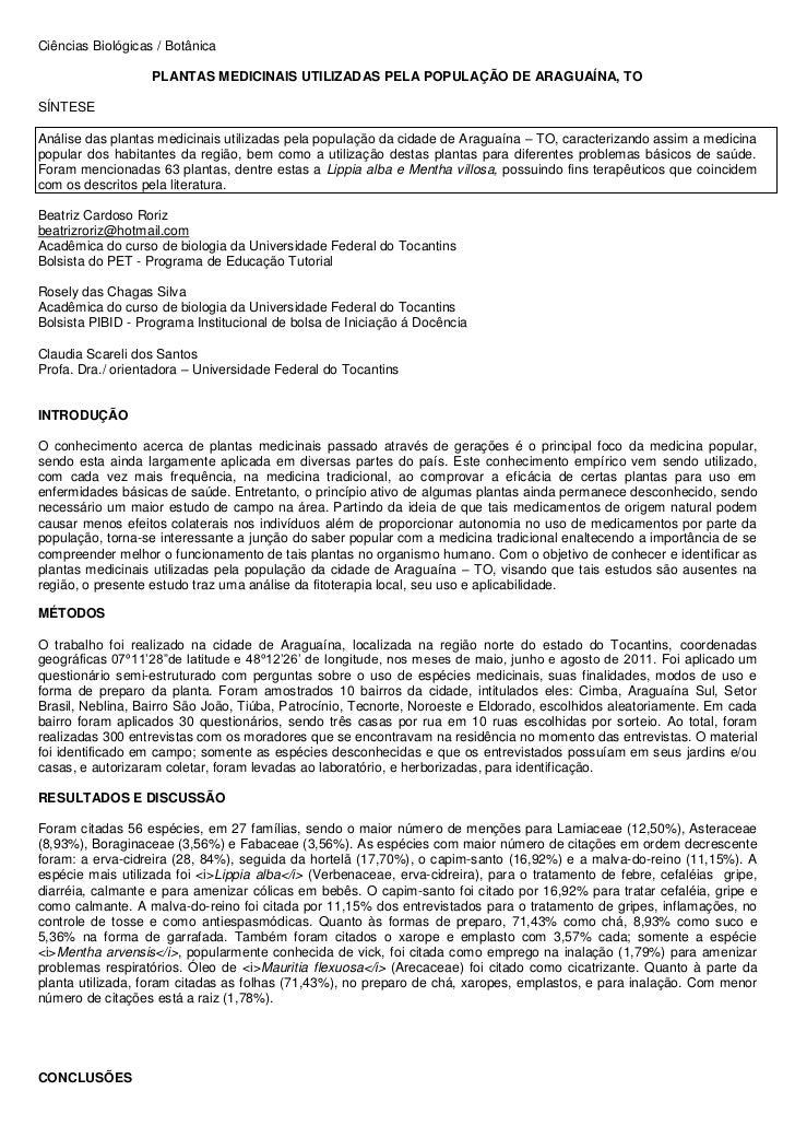 Ciências Biológicas / Botânica                   PLANTAS MEDICINAIS UTILIZADAS PELA POPULAÇÃO DE ARAGUAÍNA, TOSÍNTESEAnáli...