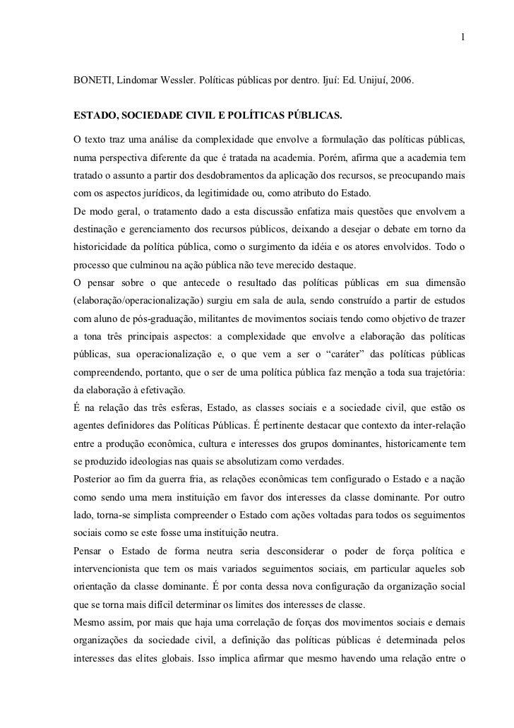1BONETI, Lindomar Wessler. Políticas públicas por dentro. Ijuí: Ed. Unijuí, 2006.ESTADO, SOCIEDADE CIVIL E POLÍTICAS PÚBLI...