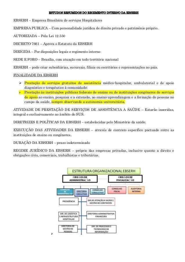 ESTUDOS RESUMIDOS DO REGIMENTO INTERNO DA EBSERH  EBSERH – Empresa Brasileira de serviços Hospitalares EMPRESA PUBLICA – C...