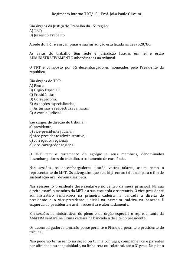 Regimento  Interno  TRT/15  –  Prof.  João  Paulo  Oliveira   São  órgãos  da  Justiça  do  Trab...