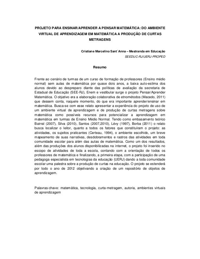 PROJETO PARA ENSINAR/APRENDER A PENSAR MATEMÁTICA: DO AMBIENTE  VIRTUAL DE APRENDIZAGEM EM MATEMÁTICA A PRODUÇÃO DE CURTAS...