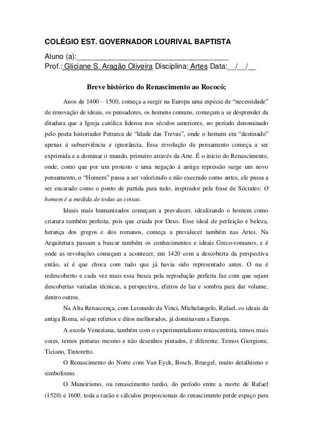 COLÉGIO EST. GOVERNADOR LOURIVAL BAPTISTAAluno (a):_____________________________________Prof.: Gliciane S. Aragão Oliveira...