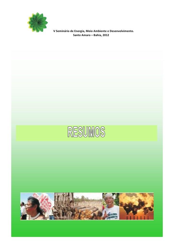 V Seminário de Energia, Meio Ambiente e Desenvolvimento.                                  Santo Amaro – Bahia, 2012V SEMAD...