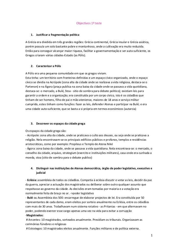 Objectivos 1º teste    1. Justificar a fragmentação politicaA Grécia era dividida em três grandes regiões: Grécia continen...