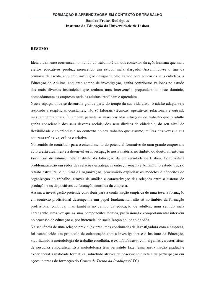 FORMAÇÃO E APRENDIZAGEM EM CONTEXTO DE TRABALHO                                    Sandra Pratas Rodrigues                ...