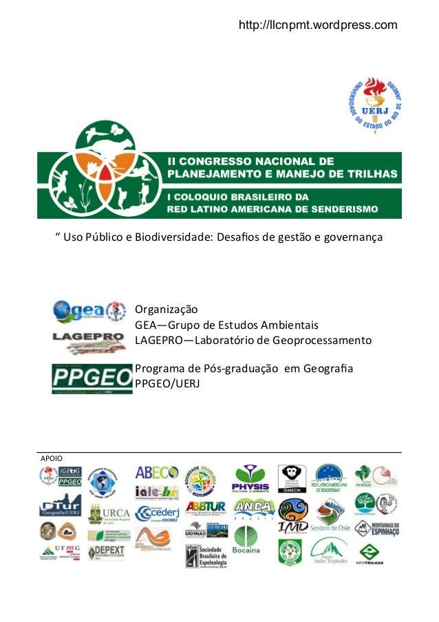 """APOIO """" Uso Público e Biodiversidade: Desafios de gestão e governança Organização GEA—Grupo de Estudos Ambientais LAGEPRO—L..."""