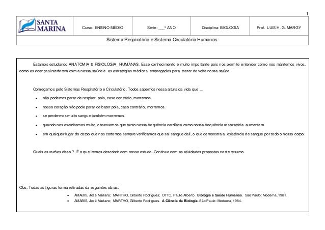 1Curso: ENSINO MÉDIO Série: ___º ANO Disciplina: BIOLOGIA Prof. LUIS H. G. MARGYSistema Respiratório e Sistema Circulatóri...