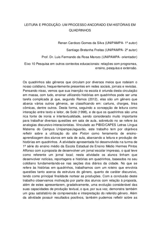 LEITURA E PRODUÇÃO: UM PROCESSO ANCORADO EM HISTÓRIAS EM QUADRINHOS  Renan Cardozo Gomes da Silva (UNIPAMPA- 1º autor) San...