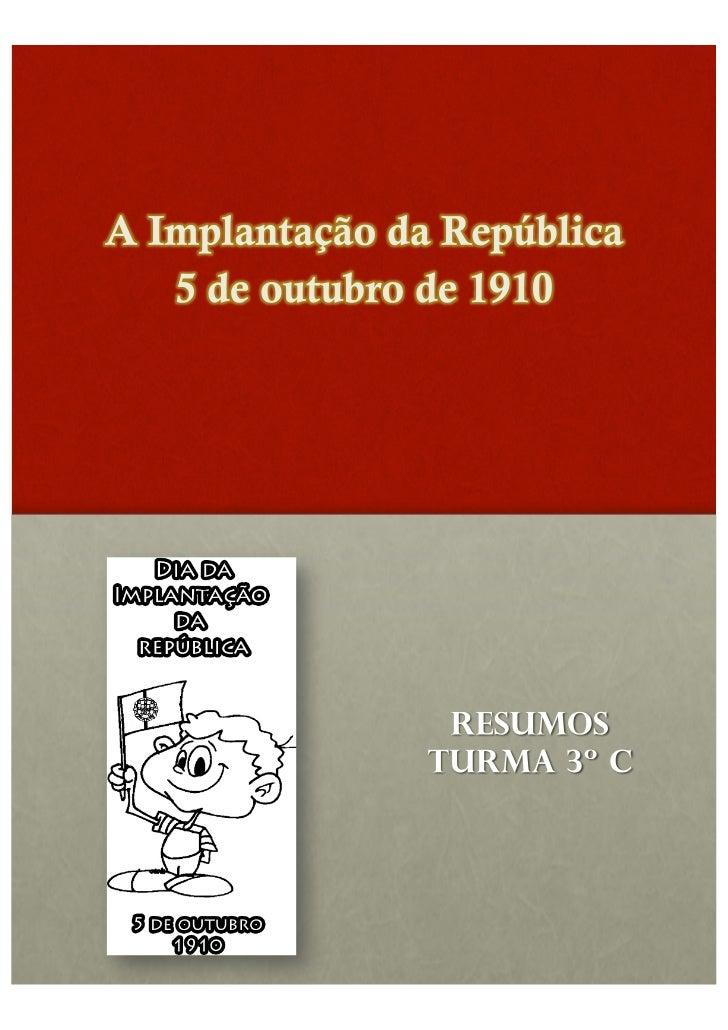 Em 1910 havia um rei que mandava em Portugal,chamado D. Carlos I.Uma parte do povo estava triste com a monarquia ecomeçou ...
