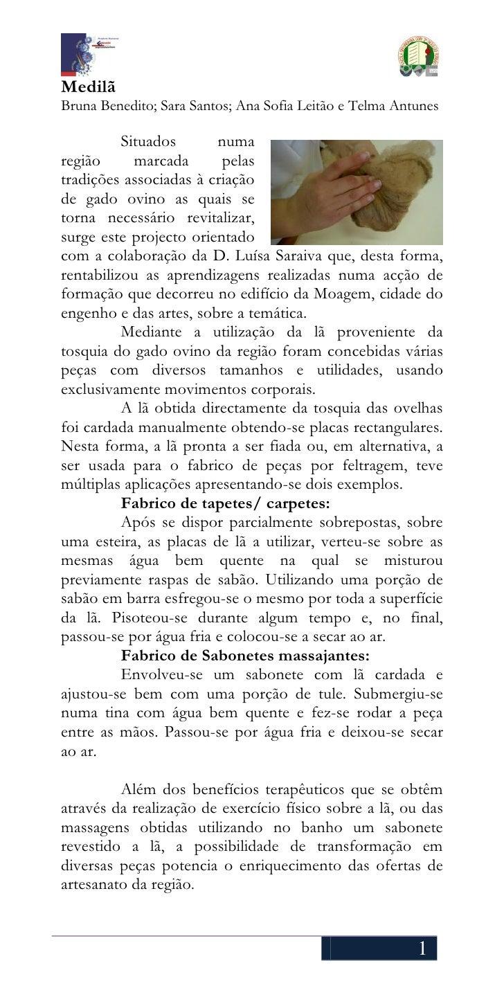 Medilã Bruna Benedito; Sara Santos; Ana Sofia Leitão e Telma Antunes            Situados       numa região      marcada   ...