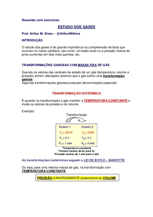 Resumão com exercícios:                         ESTUDO DOS GASESProf. Arthur M. Alves – @ArthurMAlvesINTRODUÇÃOO estudo do...