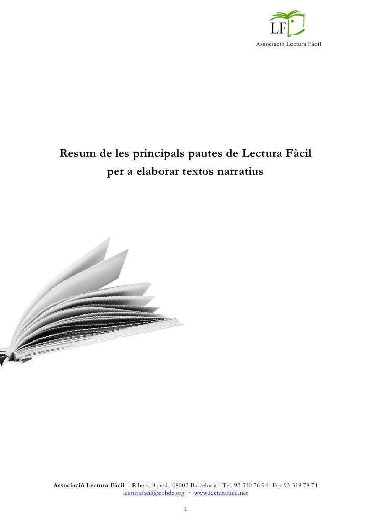 Resum de les principals pautes de Lectura Fàcil         per a elaborar textos narratiusAssociació Lectura Fàcil · Ribera, ...
