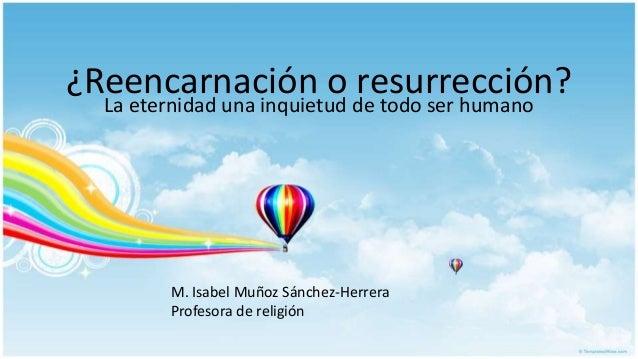 Resultado de imagen de Diferencias entre Resurrección y Reencarnación