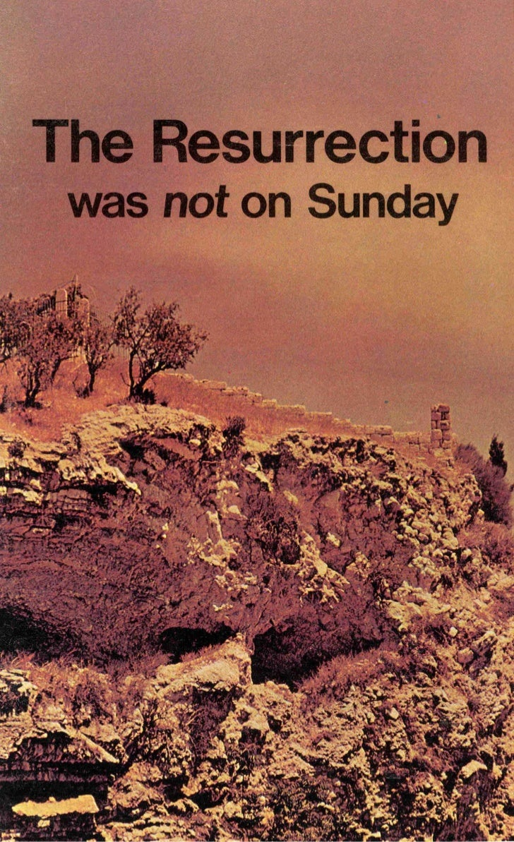 Resurrection was-not-on-sunday- prelim-19
