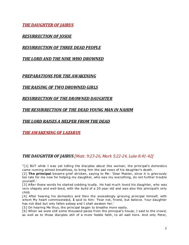 2THE DAUGHTER OF JAIRUSRESURRECTION OF JOSOERESURRECTION OF THREE DEAD PEOPLETHE LORD AND THE NINE WHO DROWNEDPREPARATIONS...
