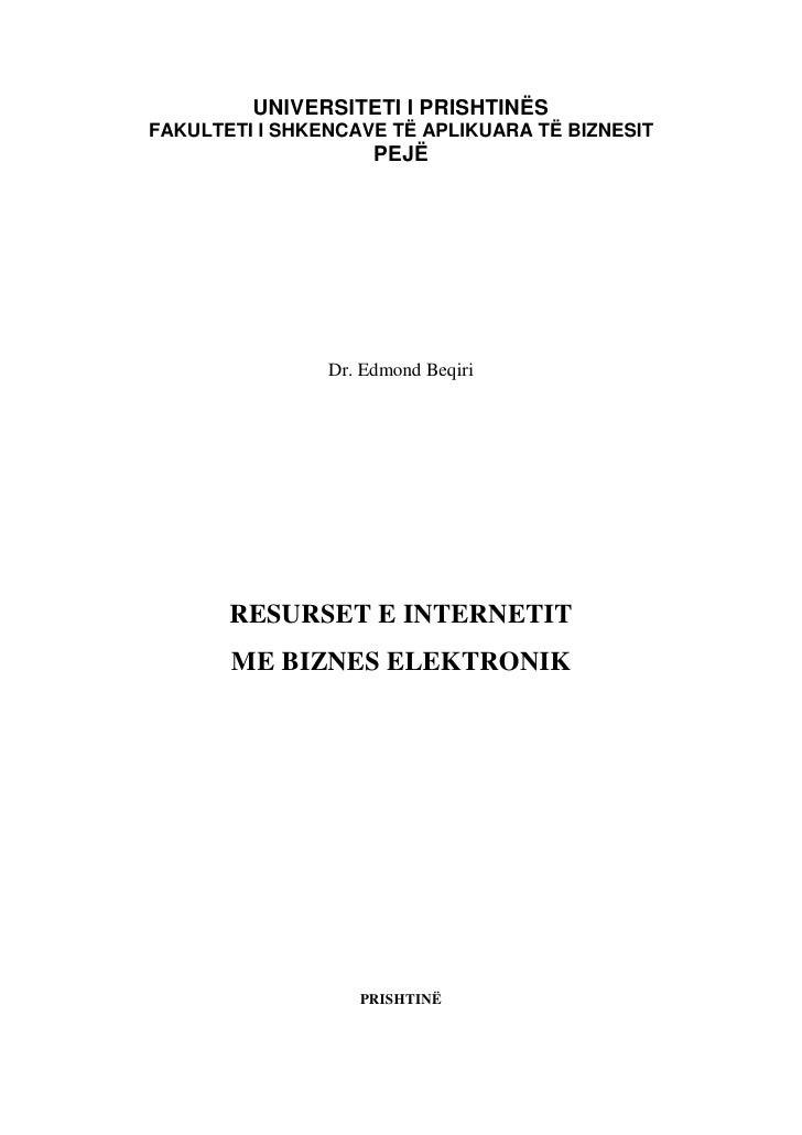 UNIVERSITETI I PRISHTINËSFAKULTETI I SHKENCAVE TË APLIKUARA TË BIZNESIT                     PEJË                Dr. Edmond...
