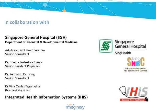 In collaboration with Singapore General Hospital (SGH) Department of Neonatal & Developmental Medicine Adj Assoc. Prof Yeo...