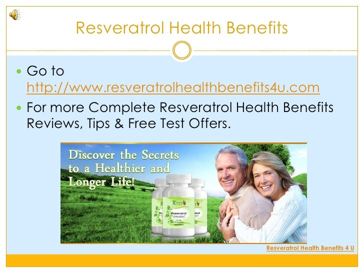 the various health benefits of resveratrol However, the dose of red wine needed to duplicate the study would be about 1,000 liters daily for a human worse, a trial of resveratrol (in people with multiple myeloma) showed no benefit, and.
