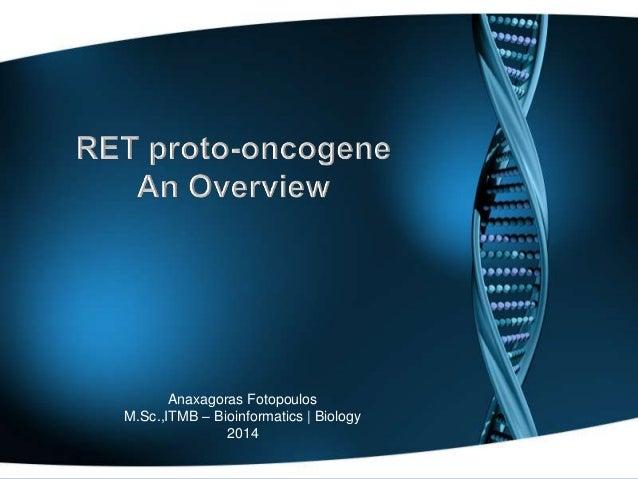 Anaxagoras Fotopoulos M.Sc.,ITMB – Bioinformatics   Biology 2014