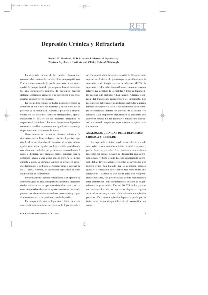 Depresión Crónica y Refractaria                              Robert H. Howland, M.D.Assistant Professor of Psychiatry;    ...